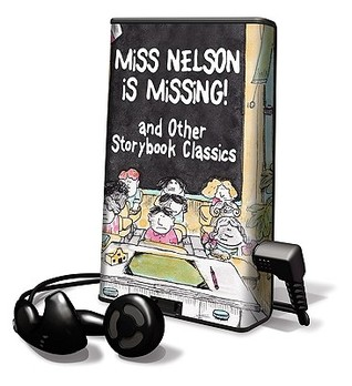 Miss Nelson Is Missing And Other Storybook Classics: Library Edition