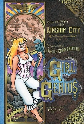 Girl Genius, Vol. 2: Agatha Heterodyne and the Airship City