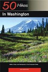 Explorer's Guide 50 Hikes in Washington: Walks, Hikes, and Backpacks in the Evergreen State
