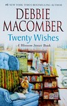 Twenty Wishes by Debbie Macomber