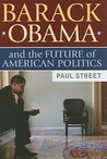 Barack Obama and the Future of American Politics