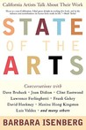 State of the Arts: California Artists Talk about Their Work