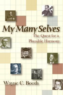 My Many Selves by Wayne C. Booth