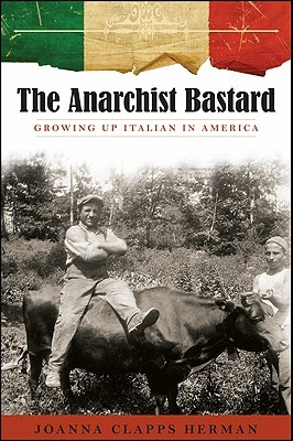 The Anarchist Bastard: And Other Tales of Italian American Life (Excelsior Editions)