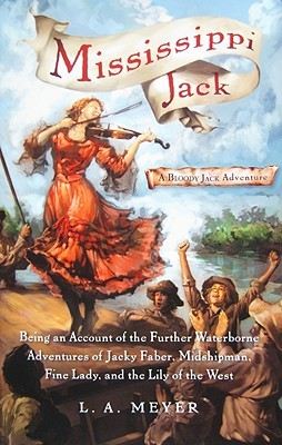 Mississippi Jack by L.A. Meyer
