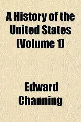 A History Of The United States (Volume 1)