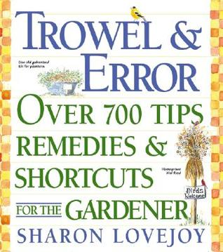 Trowel and Error by Sharon Lovejoy