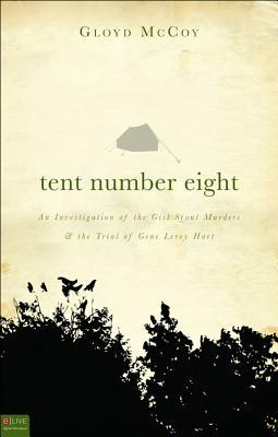 Tent Number Eight by Gloyd McCoy
