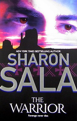 The Warrior by Sharon Sala