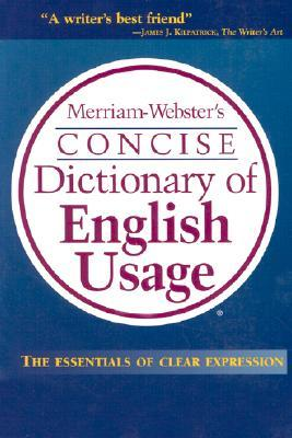 Merriam-Webster's Concise Dictionary of English Usage by Merriam-Webster