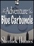 The Adventure of the Blue C...