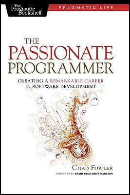 The Passionate Programmer by Chad Fowler
