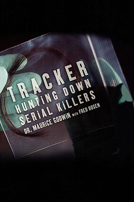Tracker: Hunting Down Serial Killers