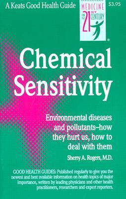 Chemical Sensitivity by Sherry A. Rogers