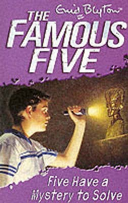 Five Have a Mystery to Solve (Famous Five, #20)