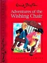Adventures of the Wishing Chair (Classics Series)