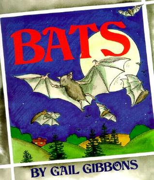 Bats by Gail Gibbons