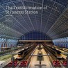 Transformation Of St Pancras Station