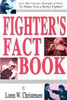 Fighter's Fact Book: Over 400 Concepts, Principles and Drills to Make You a Better Fighter
