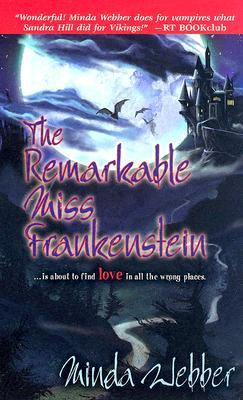 The Remarkable Miss Frankenstein by Minda Webber