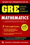 GRE Mathematics (REA) - The Best Test Prep for the GRE