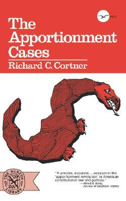 The Apportionment Cases by Richard C. Cortner
