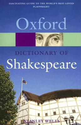 A Dictionary of Shakespeare by Stanley W. Wells