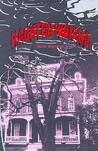 Haunted Indiana, Volume 1 (Thunder Bay Tales of the Supernatural)