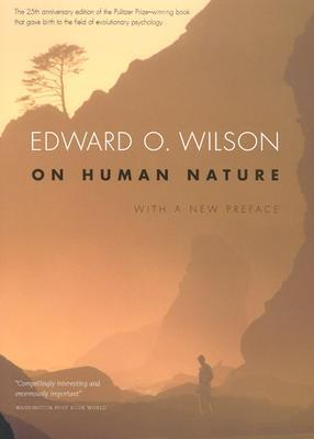 On Human Nature by Edward O. Wilson