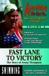 Fast Lane to Victory: The Story of Jenny Thompson