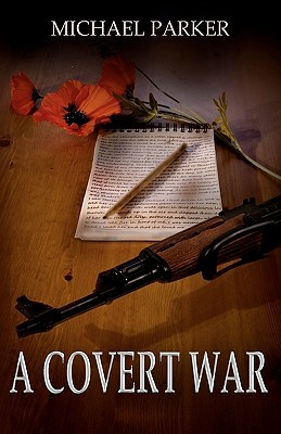 A Covert War by Michael Parker