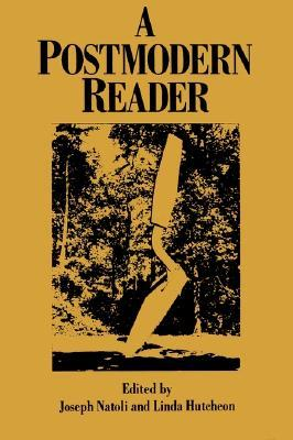 Postmodern Reader by Linda Hutcheon