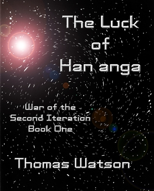 The Luck of Han'anga by Thomas  Watson