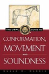 The USPC Guide to Conformation, Movement and Soundness