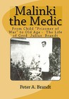 Malinki the Medic: From Child 'Prisoner of War to Old Age - One Mans Odyssey