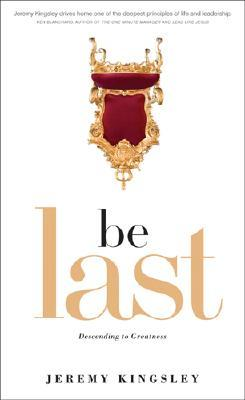 Be Last by Jeremy Kingsley