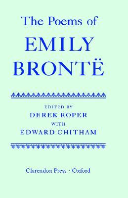 The Poems of Emily Brontë (Oxford English Texts)