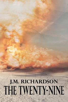 The Twenty-Nine by J.M. Richardson