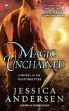 Magic Unchained (Nightkeepers, #7)