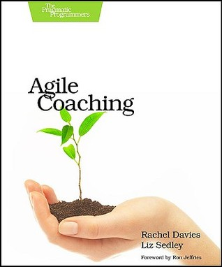 Agile Coaching by Rachel Davies