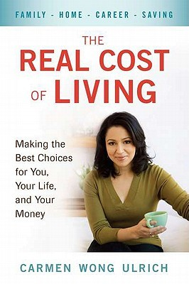 The Real Cost of Living by Carmen Wong Ulrich