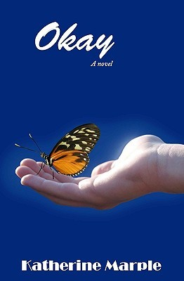 Okay by Katherine Marple