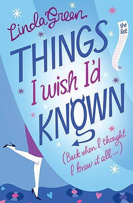 Things I Wish I'd Known. Linda Green