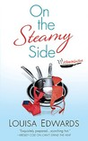 On the Steamy Side by Louisa Edwards