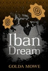 Iban Dream by Golda Mowe