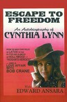 Escape to Freedom: An Autobiography of Cynthia Lynn