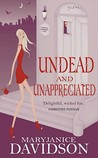 Undead and Unappreciated (Undead, #3)