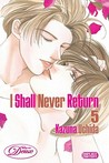 I Shall Never Return, Volume 5