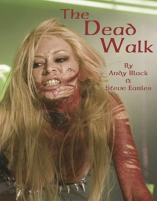 The Dead Walk by Andy Black