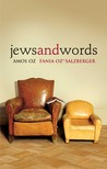 Jews and Words by Amos Oz